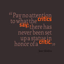 Critics; Their Lies and Why you should not belive them.