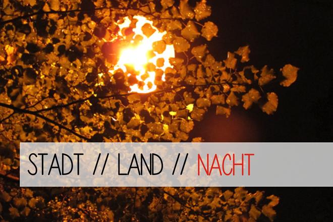 http://tepetua.blogspot.de/2014/09/stadt-land-nacht.html