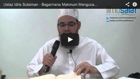 Ustaz Idris Sulaiman – Bagaimana Makmum Mengucapkan Amin?