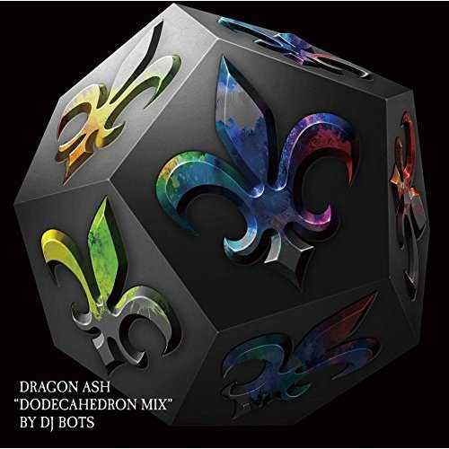 "[MUSIC] Dragon Ash – Dragon Ash ""dodecahedron mix"" by DJ BOTS TSUTAYA RECORDS (2015.03.11/MP3/RAR)"