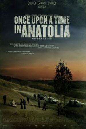 Phim Một Thời Ở Anatolia - Once Upon A Time In Anatolia
