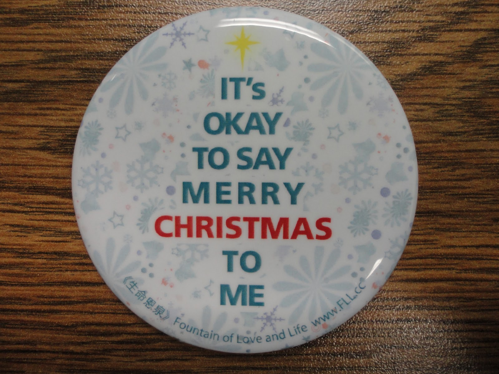 yesterday a brother in the community gave a pin that says its okay to say merry christmas to me looking at it i cannot help by sigh at how far - Merry Christmas To Me