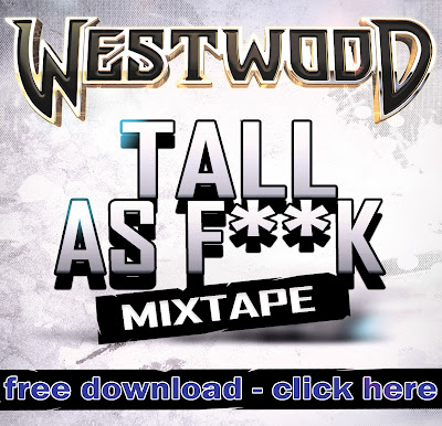Westwood Tall As F**K - click to download