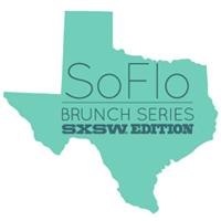 SoFlo at SXSW