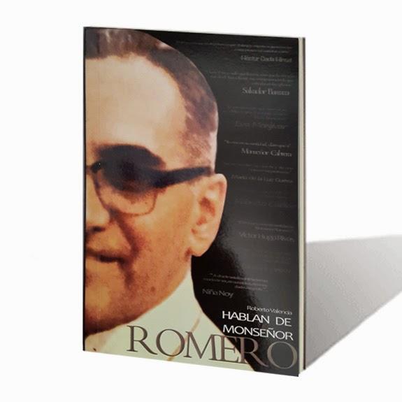 Hablan de Monseñor Romero