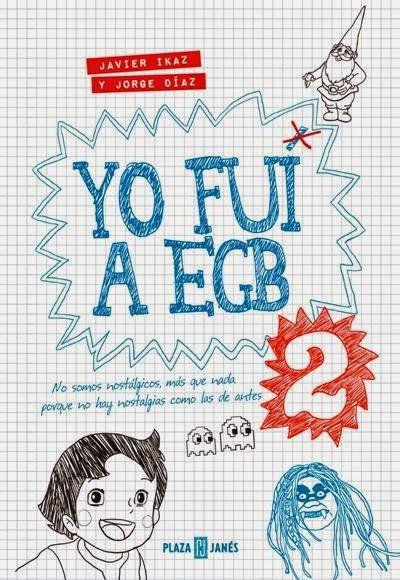 http://libros.fnac.es/a1048929/Javier-Ikaz-Yo-fui-a-EGB-2