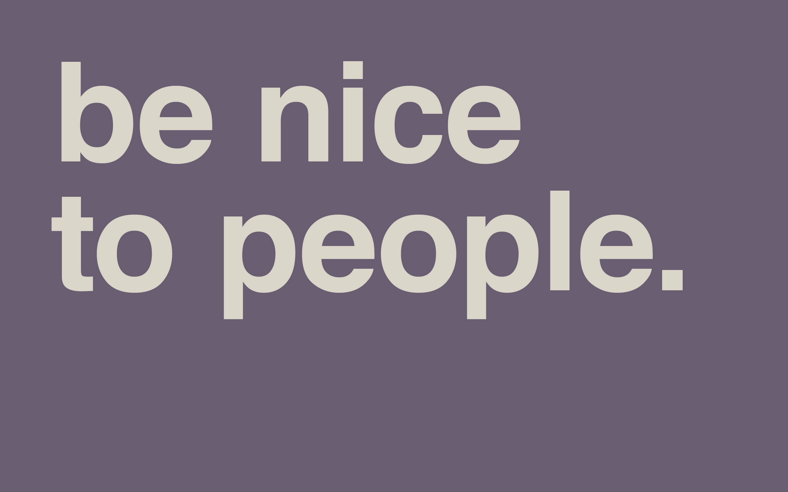 Http Bethaniascorner Blogspot Com 2011 07 Be Nice To People Html