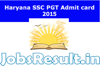 Haryana SSC PGT Admit card 2015