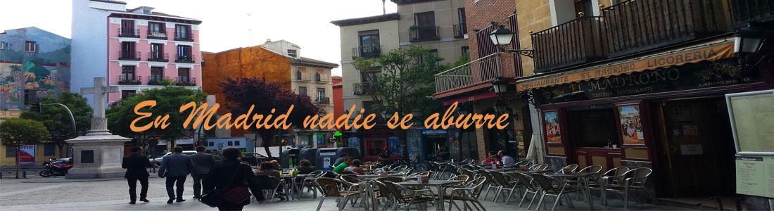 En Madrid nadie se aburre