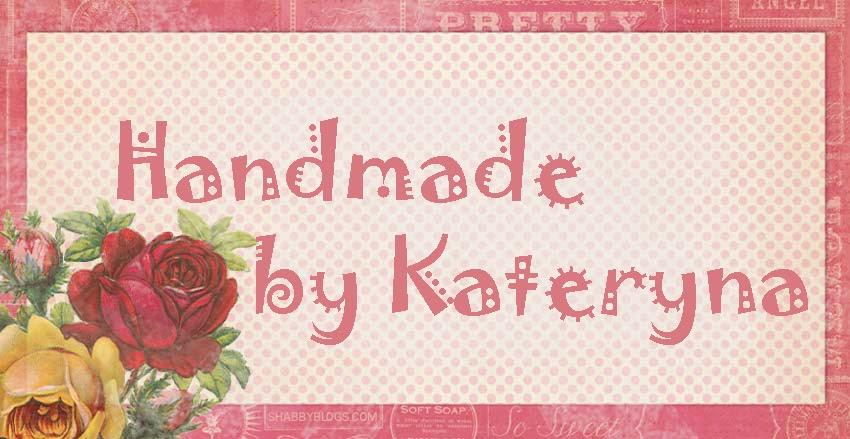 Handmade by Kateryna