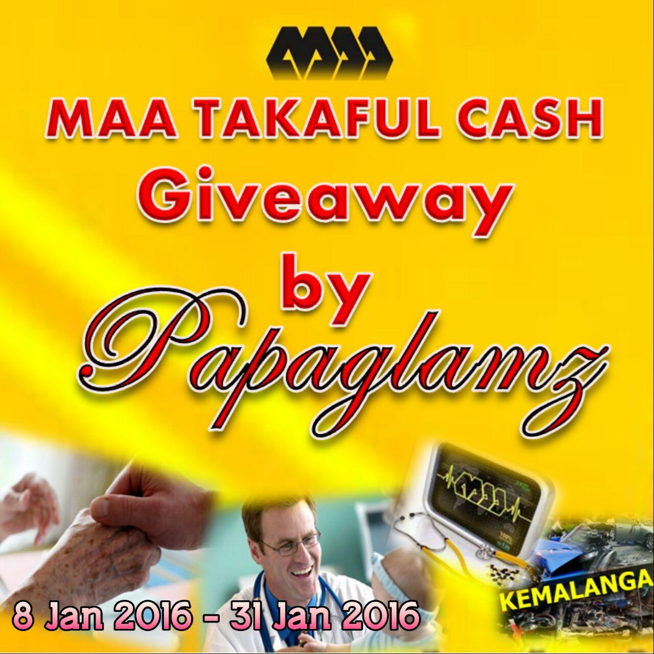 MAA TAKAFUL CASH GIVEAWAY by Papaglamz