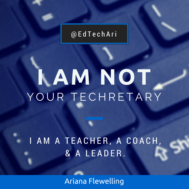 I am not your techretary.