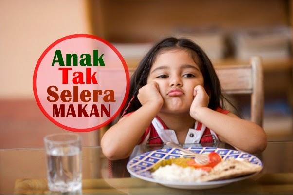 cara meningkatkan selera makan anak