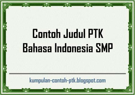 Proposal Ptk Bahasa Indonesia Smp Pidato Bed Mattress Sale