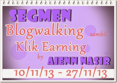 http://gadissirama-rama.blogspot.com/2013/11/segmen-blogwalking-sambil-klik-earning.html