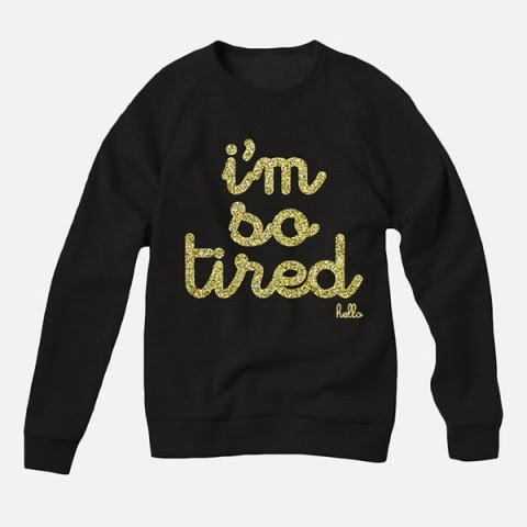 http://hellomerch.com/products/hello-adult-im-so-tired-gold-glitter-black-pullover