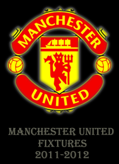 Man Utd News Manchester United Fixtures 2011-2012