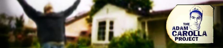 Adam carolla project house