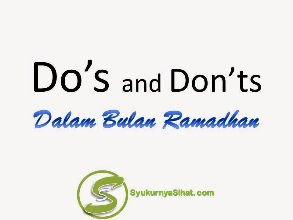 Do's and Don'ts Dalam Bulan Ramadhan