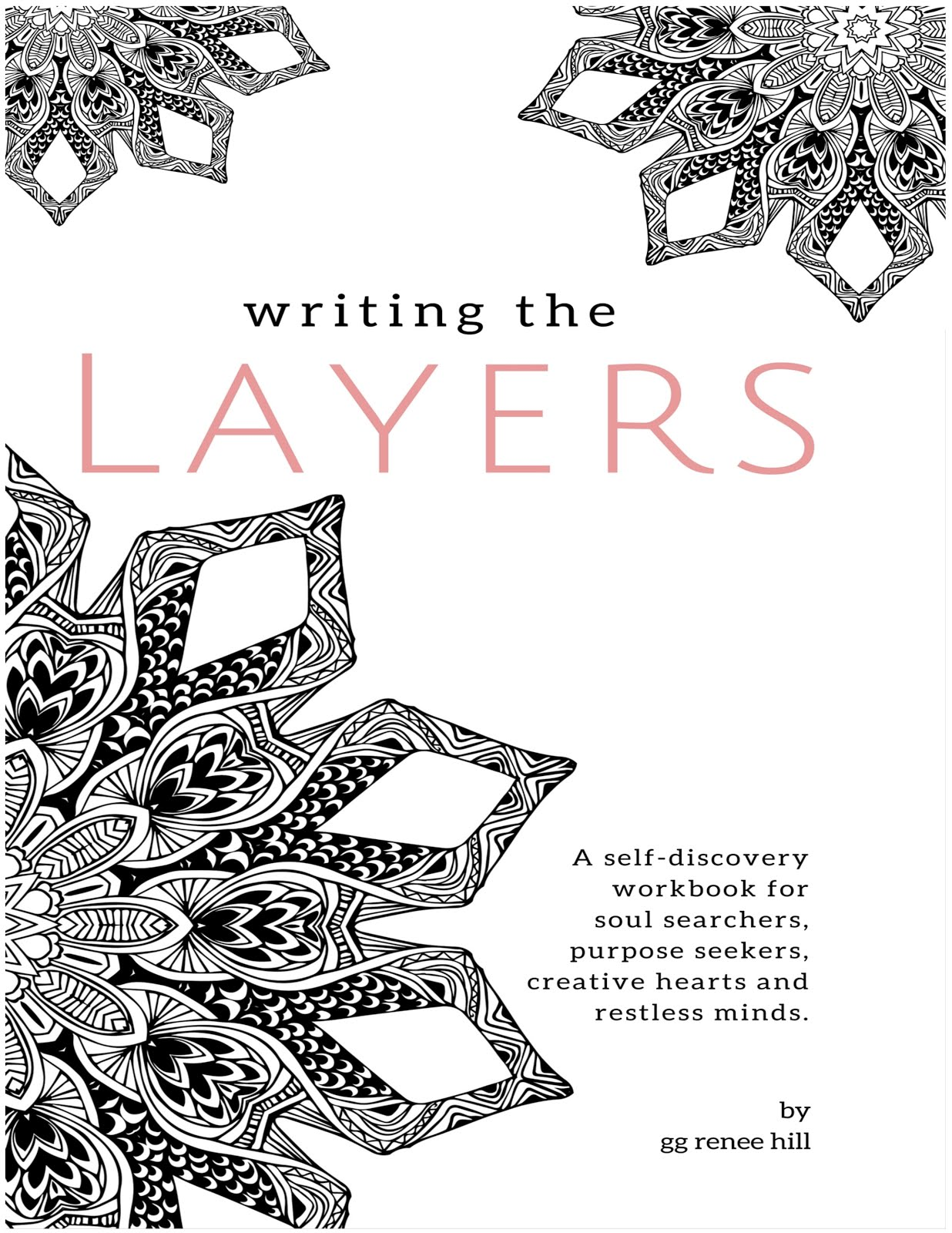 WRITING THE LAYERS WORKBOOK  - ON SALE NOW!
