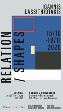 "IOANNIS LASSITHIOTAKIS ""RELATION/SHAPES"" GALLERY MARIE ROBIN, PARIS."