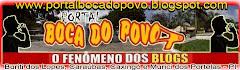 """....:::: Acesse o """"PORTAL BOCA DO POVO"""" ::::...."""