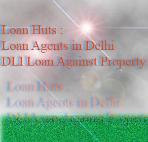 Loan cafe loan agents in delhi loan against property in for Need loan to buy land