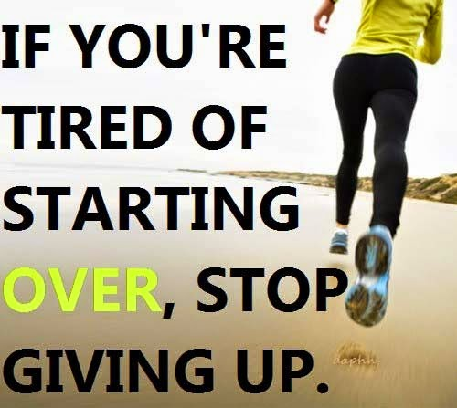 fitness motivation, stop giving up