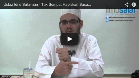 Ustaz Idris Sulaiman – Tak Sempat Habiskan Bacaan Al-Fatihah, Imam Sudah Rukuk