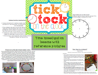 http://www.teacherspayteachers.com/Product/TICK-TICK-ON-THE-CLOCK-TELLING-TIME-RESOURCES