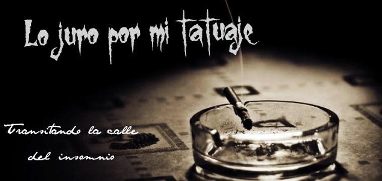 Lo juro por mi tatuaje