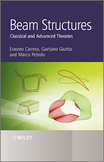 Beam Structures Classical and Advanced Theories by Erasmo Carrera,Gaetano Giunta & Marco Petrolo