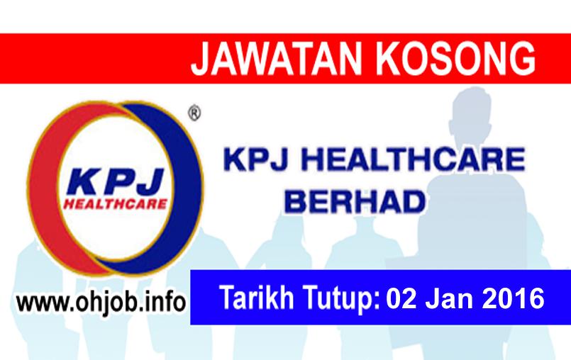 Jawatan Kerja Kosong KPJ Healthcare Berhad logo www.ohjob.info januari 2016