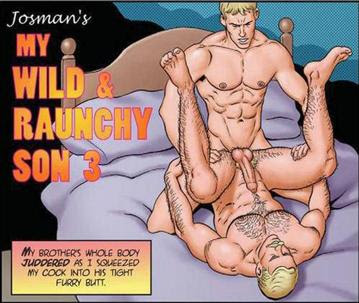 my wild and raunchy son part 4: