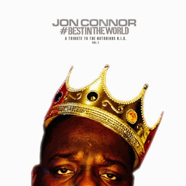 Jon Connor presents #BestInTheWorld: A Tribute To The Notorious B.I.G. Vol 1