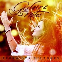 CD completo online de - Gislaine Matos – Terra de Milagres