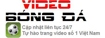 Video Bóng Đá.Vn-Cập nhật video bóng đá 24/7-Nhanh nhất,mới nhất và chất lượng nhất