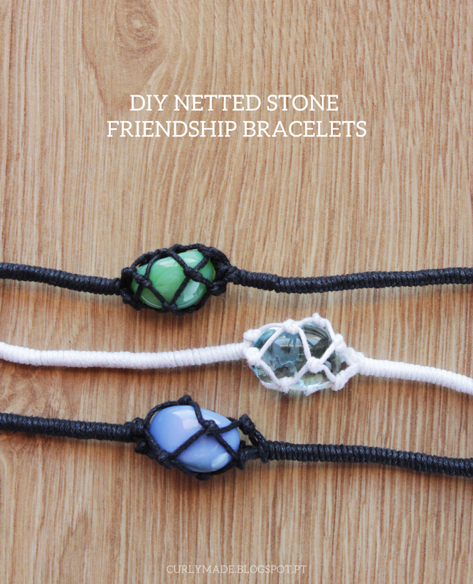 Diy netted stone friendship bracelets curly made for How to make rock jewelry