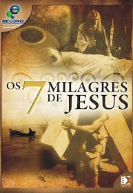 Assistir Filme Online Os 7 Milagres de Jesus Nacional