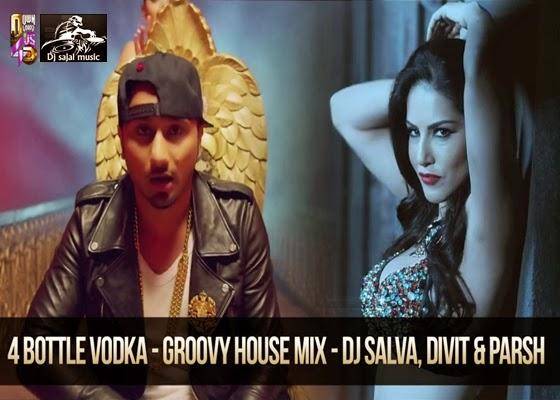 Dj sajal music 4 bottle vodka groovy house mix dj for Groovy house music