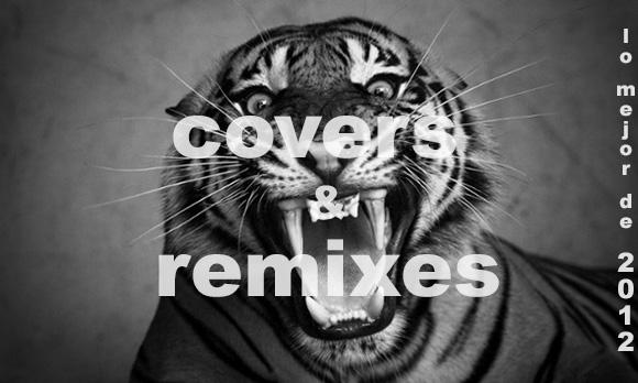 mejores covers & remix de 2012