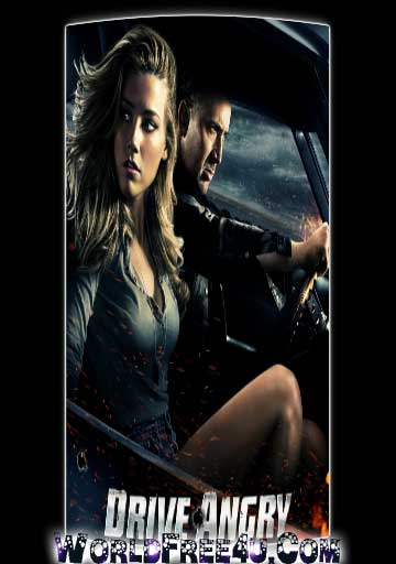 Drive Angry 2011 300mb Full Movie Online In Hindi Free Download Hd