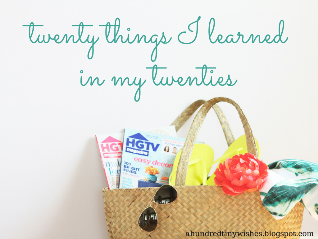 twenty things I learned in my twenties