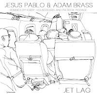 Jesus Pablo Adam Brass Jet Lag