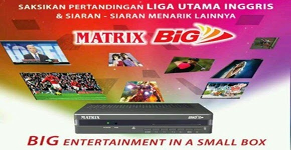 Paket dan Channel Big TV Matrix