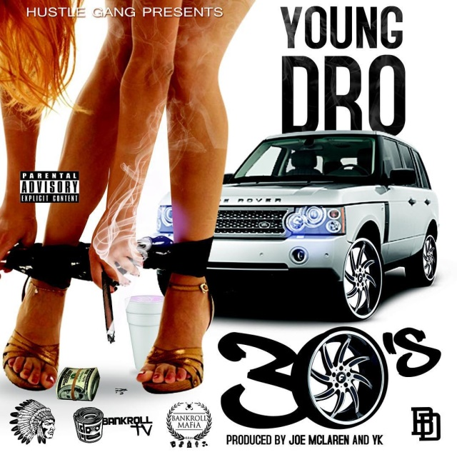 Young Dro - 30's