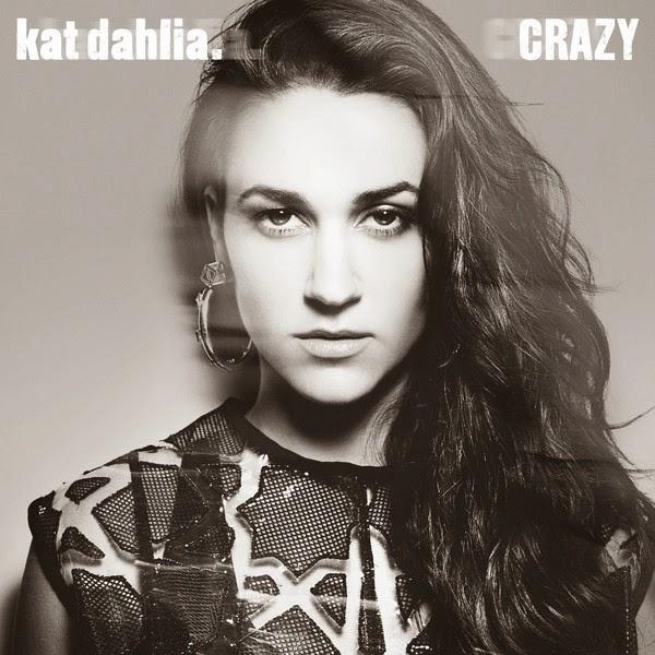 Kat Dahlia - Crazy - Single Cover