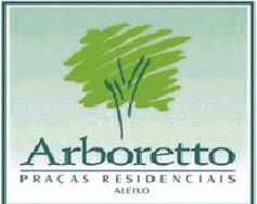 ARBORETTO PRAÇAS RESIDENCIAIS - ALEIXO
