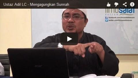 Ustaz Adil LC – Mengagungkan Sunnah