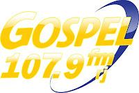 ouvir a Rádio Gospel FM 107,9 ao vivo e online Rio de Janeiro RJ